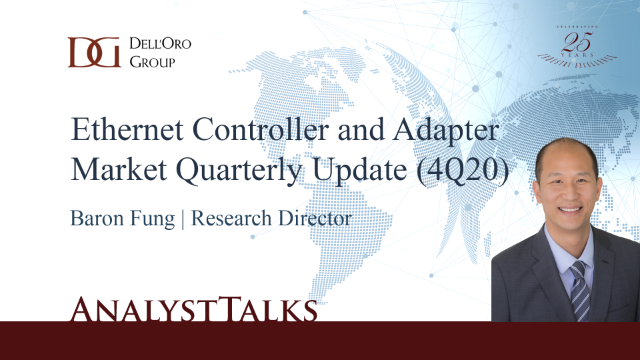 Key Takeaways - 4Q20 Ethernet Controller and Adapter Market