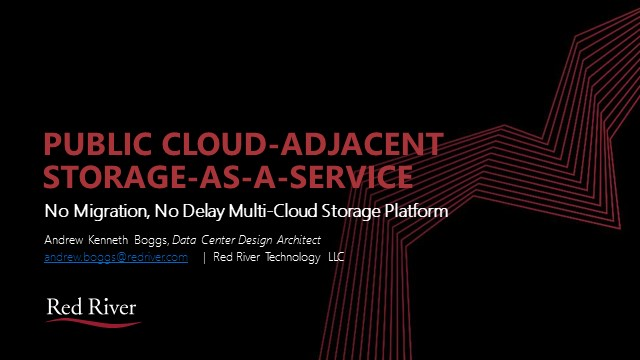 Public Cloud-Adjacent STaaS-No Migration, No Delay Multi-Cloud Storage Platform
