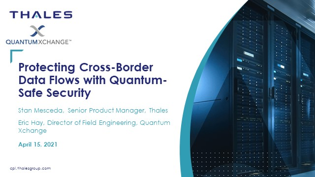 Protecting Cross-Border Data Flows with Quantum-Safe Security