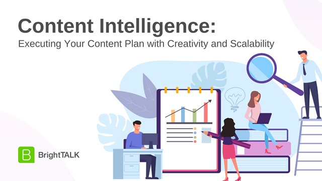 Content Intelligence: Executing Your Content Plan with Creativity & Scalability