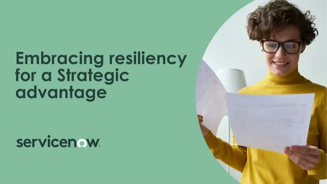 Embracing resiliency for a Strategic advantage