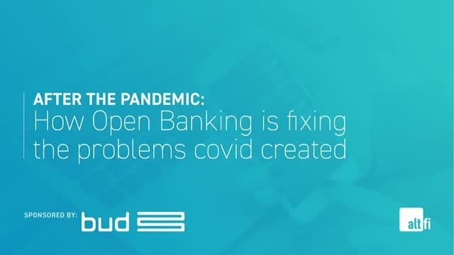 How Open Banking is fixing the problems covid created