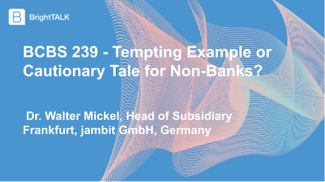 BCBS 239 – Tempting Example or Cautionary Tale for Non-Banks?