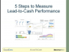 5 Steps to Measure Lead-to-Cash Performance