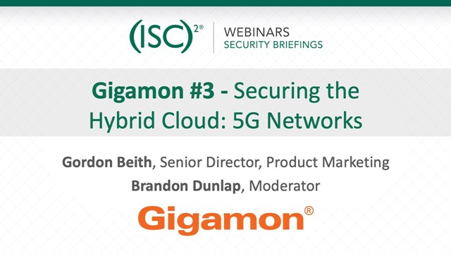 Gigamon #3: Securing the Hybrid Cloud: 5G Networks
