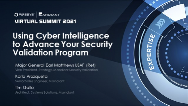 Using Cyber Intelligence to Advance Your Security Validation Program