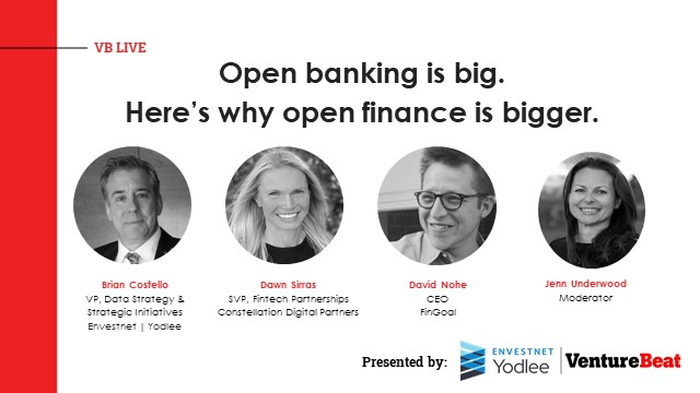 Open banking is big. Here's why open finance is bigger.