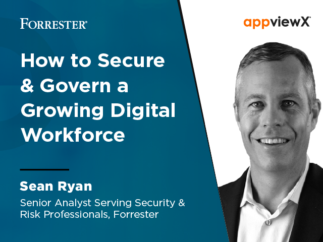 How to Secure & Govern a Growing Digital Workforce