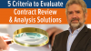 5 Criteria to Evaluate Contract Review & Analysis Solutions