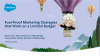 3 Foolproof Marketing Strategies That Work on a Limited Budget