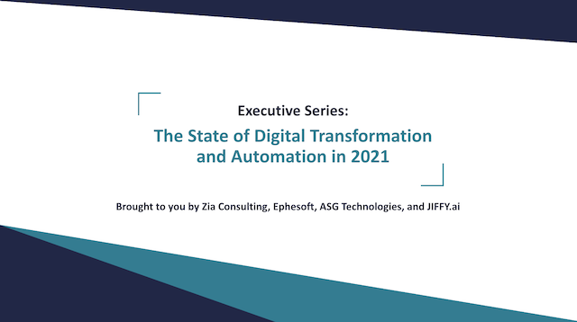 CEO Panel: The State of Digital Transformation and Automation in 2021