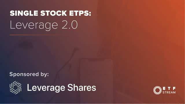 Single Stock ETPs: Leverage 2.0