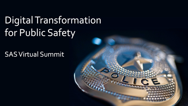Digital Transformation in Public Safety - Technical Sessions