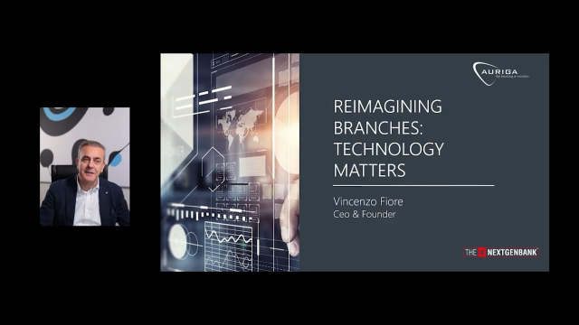 Vincenzo Fiore, Auriga CEO, talks about Reimagining Branches and how Technology