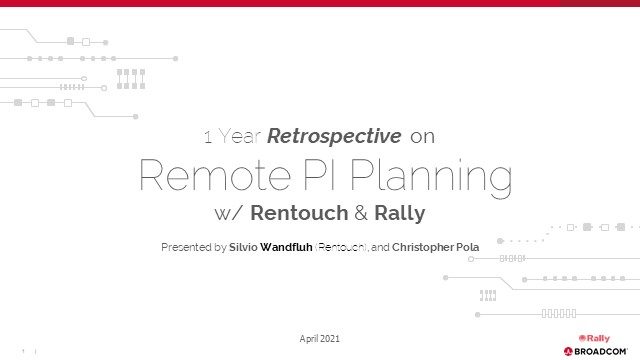Year Review: Retrospective on 1 year of Remote PI Planning with Rentouch & Rally