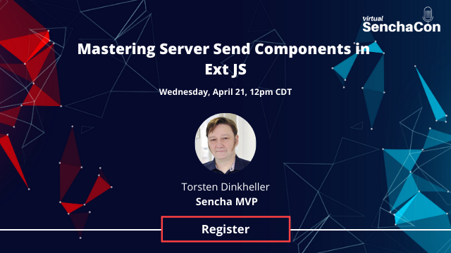 Mastering Server Send Components in Ext JS