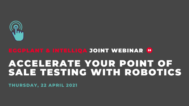 Accelerate Your Point of Sale Testing with Robotics