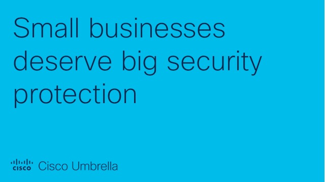 Small businesses deserve big security protection