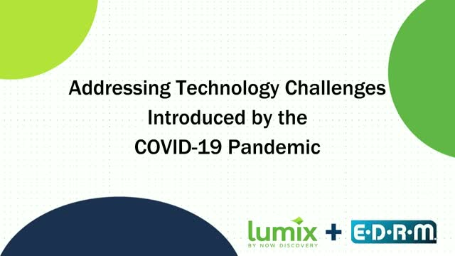 Addressing Technology Challenges Introduced by the COVID-19 Pandemic