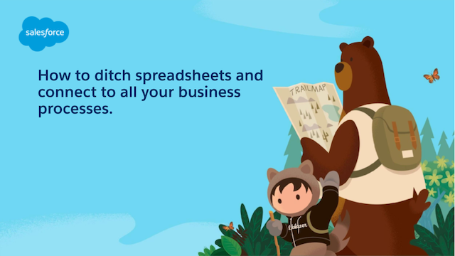 How to ditch spreadsheets and connect to all your business processes.