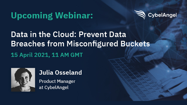 Data in the Cloud: Prevent Data Breaches from Misconfigured Buckets