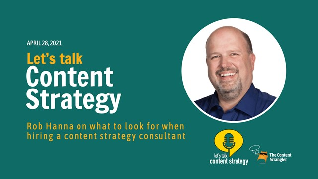 Let's Talk Content Strategy: Hiring a Content Strategy Consultant