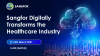 Sangfor Digitally Transforms the Healthcare Industry