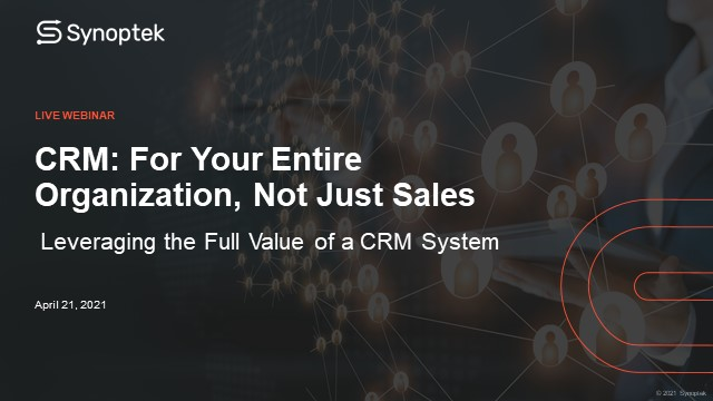 CRM: Not Just for the Sales Team