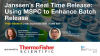 Janssen's Real Time release: Using MSPC to enhance batch release.