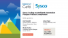Sysco: Scaling an Intelligent Automation Program Without Compromise