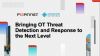 Bringing OT Threat Detection and Response to the Next Level