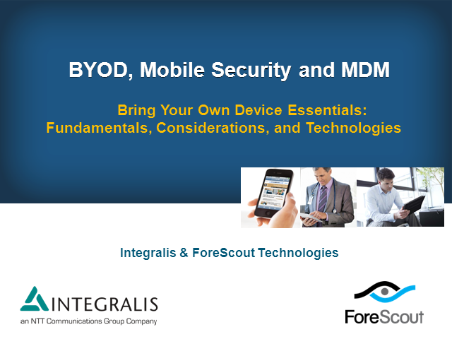 Bring Your Own Device Essentials: Fundamentals, Considerations and Technologies