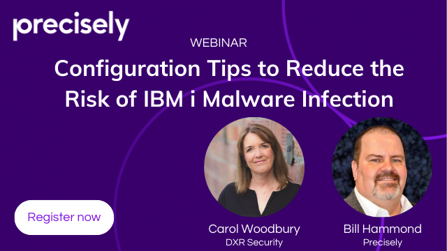 Configuration Tips to Reduce the Risk of IBM i Malware Infection