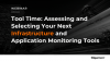 Tool Time: Assessing Your Next Infrastructure and Application Monitoring Tools