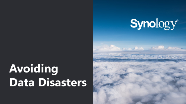 Avoiding Data Disasters | Synology Solutions