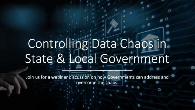 Controlling Data Chaos in State & Local Government