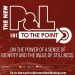 The New P&L TO THE POINT on Power of a Sense of Identity & Value of Stillness