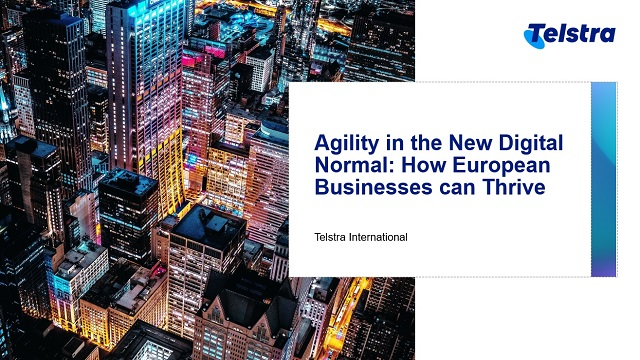 Agility in the New Digital Normal: How European Businesses can thrive