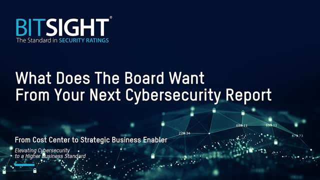 What Does the Board Want From Your Next Cybersecurity Report