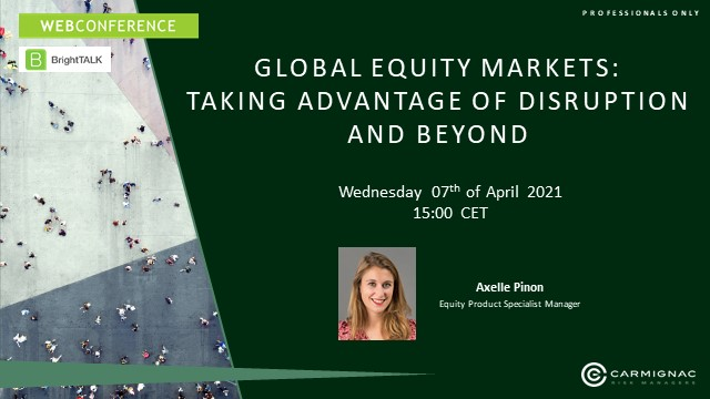 Global equity markets: Taking advantage of disruption and beyond