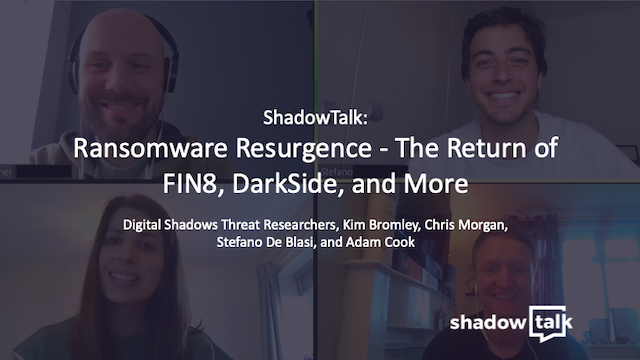 Podcast: Ransomware Resurgence - The Return of FIN8, DarkSide, and More!