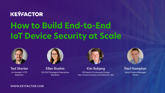 How to Build End-to-End IoT Device Security at Scale