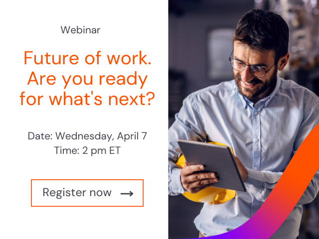 Future of Work: Are you ready for what's next?