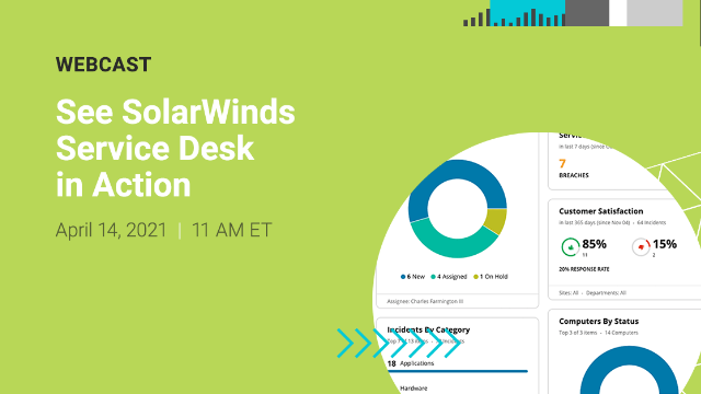 See SolarWinds Service Desk in Action