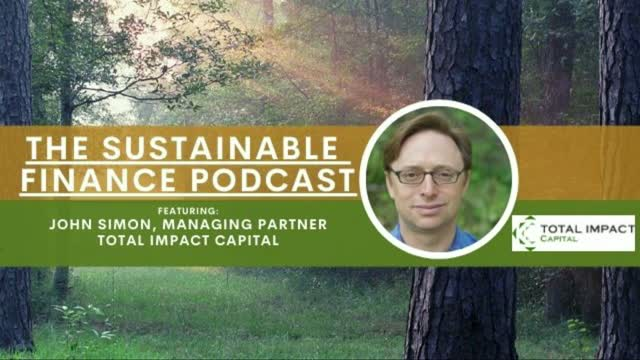 EP 112: Total Impact Capital: Investment Solutions for Global Water Problems