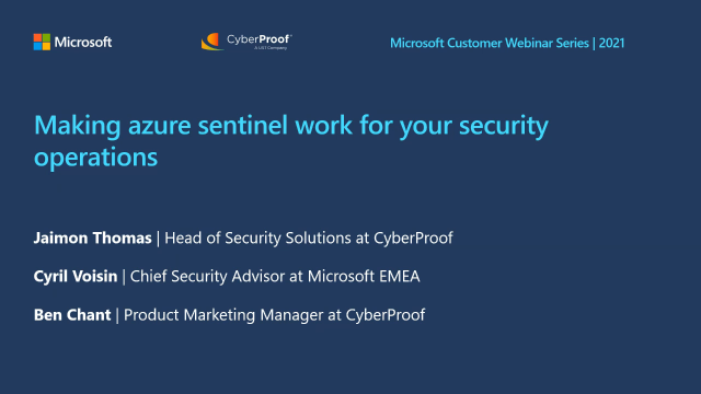 Making Microsoft Azure Sentinel Work For Your Security Operations