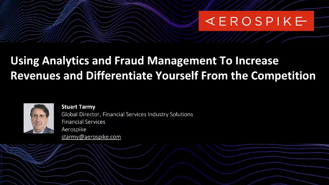 Using Analytics and Fraud Management To Increase Revenues and Differentiate