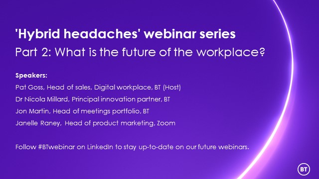 'Hybrid headaches' webinar series - Part 2: What is the future of the workplace?