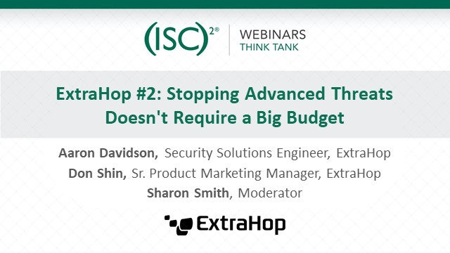 ExtraHop #2: Stopping Advanced Threats Doesn't Require a Big Budget