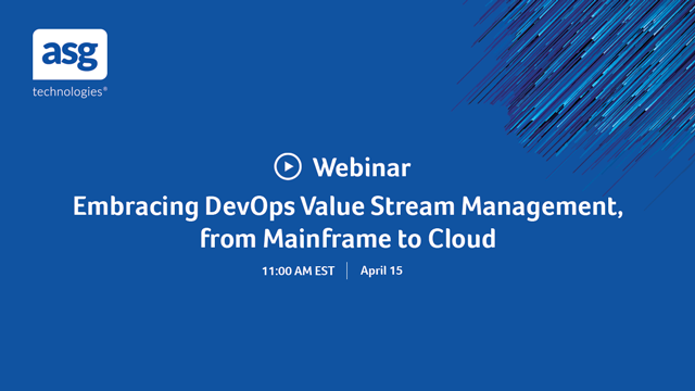 Embracing DevOps Value Stream Management, from Mainframe to Cloud